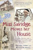 Miss Savidge Moves Her House: The...