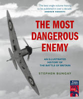 The Most Dangerous Enemy: An...