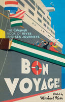 Bon Voyage: The Telegraph Book of...