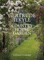 Gertrude Jekyll and the Country House...