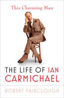 This Charming Man: The Life of Ian...