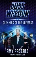 Joss Whedon: Geek King of the ...