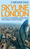 Skyline London: A Guide to the Finest...