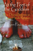 At the Feet of the Goddess: The ...