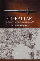 Gibraltar: A Dagger in the Spine of...