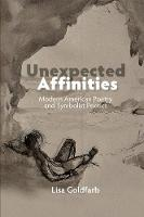 Unexpected Affinities: Modern ...