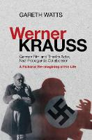 Werner Krauss: German Film & Theatre...