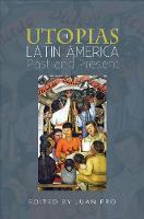 Utopias in Latin America: Past and...