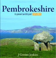 Pembrokeshire - Its Present and its...