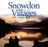 Compact Wales: Snowdon and its...