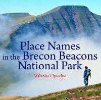 Place Names in the Brecon Beacons...