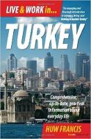 Live and Work in Turkey: ...