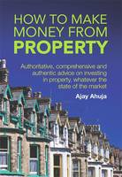 How to Make Money from Property:...