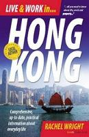 Live and Work in Hong Kong:...