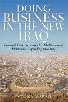Doing Business in the New Iraq:...
