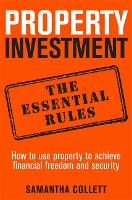 Property Investment: the essential...