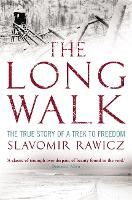 The Long Walk: The True Story of a...