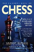 The Mammoth Book of Chess: With...