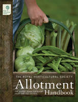 The RHS Allotment Handbook: The ...
