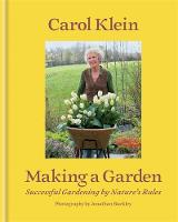 Making a Garden: Successful Gardening...