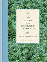 RHS Herbs for the Gourmet Gardener:...