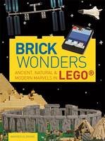 Brick Wonders: Ancient, Natural &...