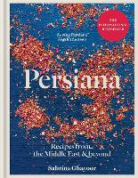 Persiana: Recipes from the Middle ...