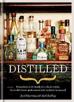 Distilled: From Absinthe & Brandy to...