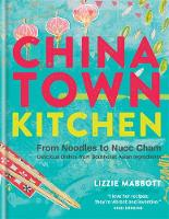 Chinatown Kitchen: From Noodles to...