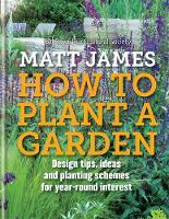 RHS How to Plant a Garden: Design...