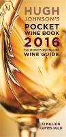 Hugh Johnson's Pocket Wine Book: 2016