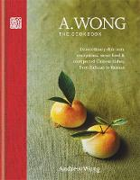 A. Wong - The Cookbook: Extraordinary...