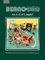 Beano & The Dandy An A-Z of Laughs!:...