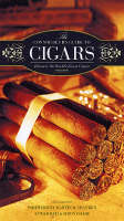 The Connoisseur's Guide to Cigars:...