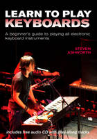 Learn to Play Keyboards: A Beginner's...