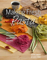 Making Fresh Pasta: Delicious...