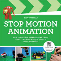 Stop-Motion Animation: How to Make ...