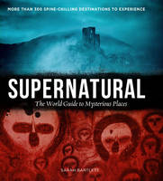 Supernatural: The World's Most ...