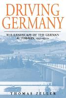 Driving Germany: The Landscape of the...