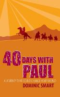 40 Days with Paul: A Journey That...