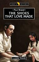 Paul Brand - the Shoes That Love Made