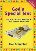 God's Special Tent: the Story of the...
