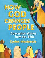 How God Changes People: Conversion...