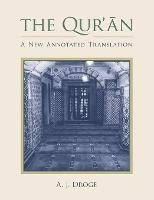 The Qur'an: A New Annotated Translation