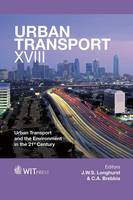 Urban Transport: Urban Transport and the Environment in the 21st Century: v. 18
