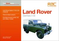 Land Rover Series I-III: Your Expert...