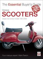 Vespa Scooters: Classic Two-stroke...