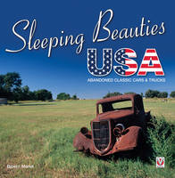 Sleeping Beauties USA: Abandoned...