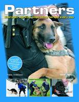 Partners: Everyday Working Dogs Being...