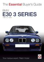 BMW E30 3 Series 1981 to 1994: The...